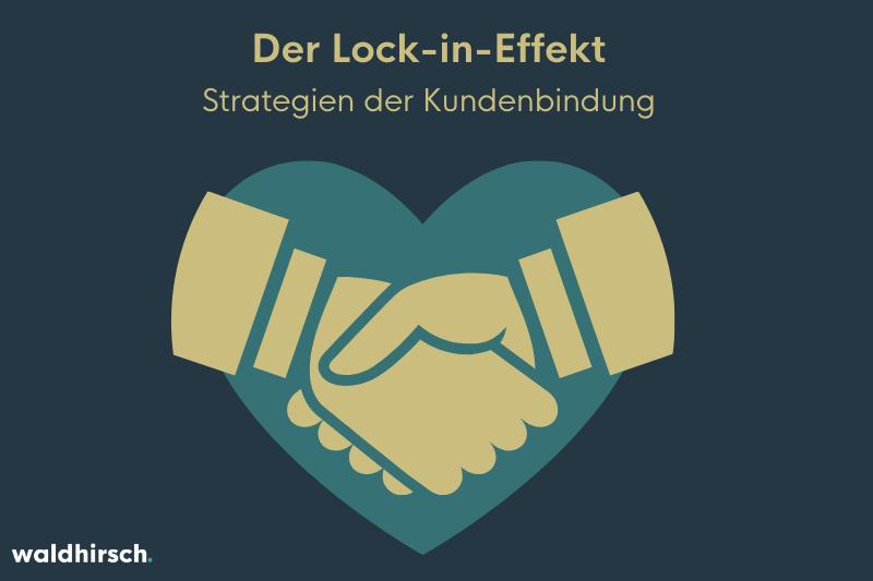 Grafik mit einem Händedruck und einem Herzen zur Darstellung vom Lock-in-Effekt